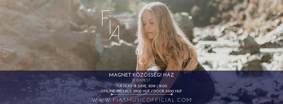 Fia In Concert .:Budapest:. Waterfall of Wisdom Tour 2019